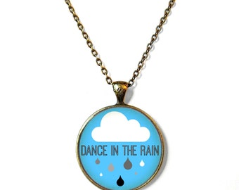 Dance in the rain. Cute Rain Cloud Necklace - Funny Pop Culture Arrow Jewelry - Motivational and inspirational Jewelry with Small Arrow