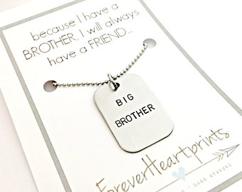 Big Brother Necklace - Because I Have a Brother I Will Always Have a Friend - Big Bro Lil Bro Gift - Hand Stamped New Baby Gift for Brother