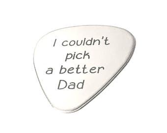 Dad Gift I Couldn't Pick a Better Dad · Custom Guitar Pick · Personalized Gifts · Personalized Guitar Pick ·  Gift For Fathers