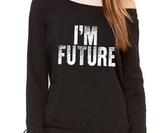 I'm Future Slouchy Off Shoulder Oversized Sweatshirt