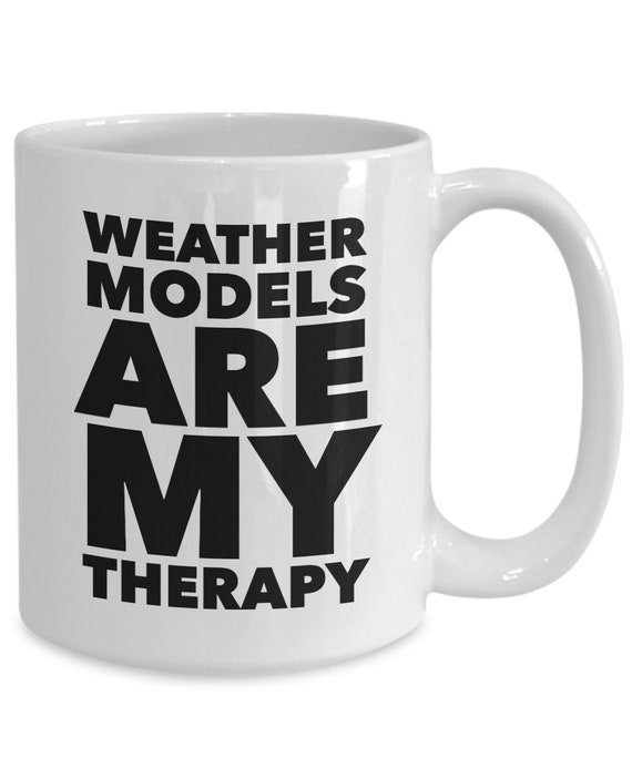 Meteorology Mug Weather models are my therapy coffee or tea cup weather geek gift