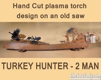Turkey Hunter 2-Man Saw -  (plasma) cut TWO-MAN saw Metal Art | Wall Decor | Recycled Art  - Made to Order - Great gift for hunters!