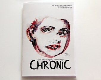 Chronic - A zine about living with chronic illness
