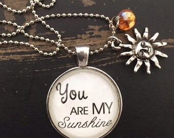 """You Are My Sunshine pendant with 24"""" ball chain, vintage silver color."""