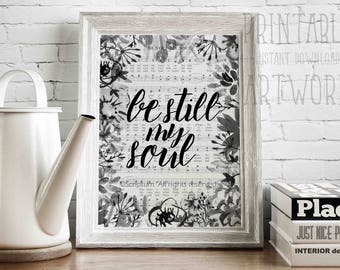 Downloadable Prints | Be Still My Soul | Hymn Sheet Music | Christian Watercolor Art  | Printable Quotes | Instant Artwork