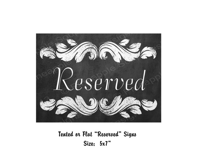 Chalkboard Style RESERVED signs - Rustic Collection - Print as many as you need - Abigail Collection