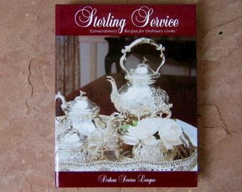 Sterling Service Cookbook, Sterling Service by the Dothan Service League Alabama, 1996 Vintage Cookbook