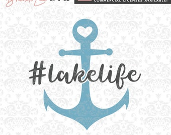 Lake Life SVG, lake svg, summer svg, nautical svg, SVG, DxF, EpS, Quote SVG, Cut File, Cricut, Silhouette, Instant download, Iron Transfer
