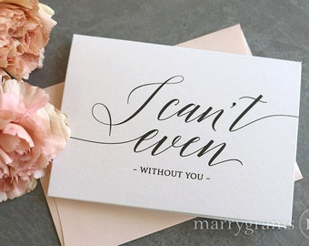 Will You Be My Bridesmaid Cards I Can't Even Without You - Maid of Honor, Wedding Party- Cute Card to Ask Bridesmaid CS13 (Set of 5)