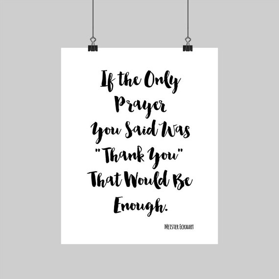 Digital printable meister eckhart quote thank you prayer