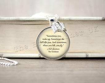 Neil Gaiman, 'Sometimes, When You Fall, You Fly' Necklace, The Sandman Quote Key ring, Keychain