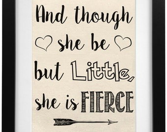 Though She Be But Little, She Is Fierce Burlap Print   Nursery Print   Nursery Decor   Baby Shower Gift   Shakespeare Quote