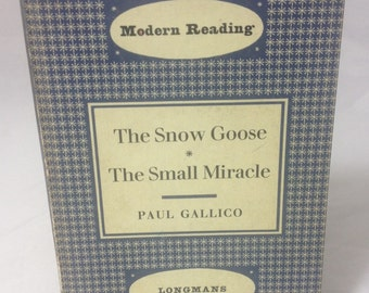 The Snow Goose & The Small Miracle by Paul Gallico Book Longmans Modern Reading 1960's Vintage