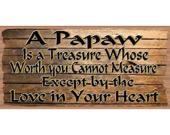 Papaw Wood Signs - Grandpa Plaque  GS 2559 -Papaw Plaque- Grandpas sign