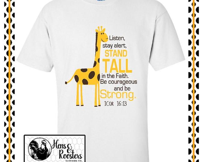 Bible Verse T-shirt with Giraffe for Adults / 1 Cor 16 13 / 1 Corinthians Bible Verse Tee / Stand Tall Shirt / Unisex T-shirt (G2000) #1346