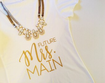 Future Mrs Tee, Mrs T-Shirt. Mrs Tee. Wifey. Wifey t-shirt. shower gift, Bachelorette gift. Bride T-shirt Bride to be Gift. Bride tshirt
