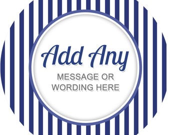 Stripes Blue Sticker Labels Personalized Seals Ideal for Party Bags, Sweet Cones, Favours, Jars Presentations