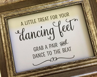A Little Treat For Your Dancing Feet Wedding Sign,Dancing Feet Charming Wedding Sign,Flip Flop Wedding Sign,5x7 Printed Wedding Sign