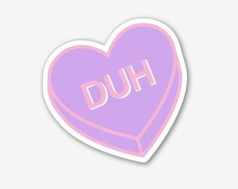 Duh - Sticker