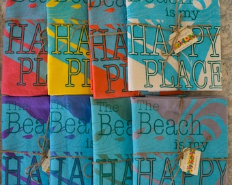 The Beach is My Happy Place Colored Set - 8 different colors - Beach Decor - Rainbow Dish Towel Set