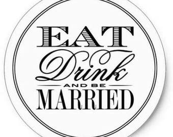 Eat drink and be married sticker