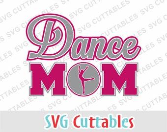 Dance svg, dance mom svg, eps, dxf, dance silhouette, silhouette file, cricut cut file, digital download