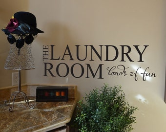 The Laundry Room Loads of Fun decal wall sticker LA004