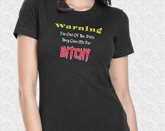 A Funny T-Shirt for any Girl with a Sense of Humor