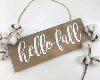 Hello Fall | Fall Decor | Autumn Decor | Hello Fall Sign | Rustic Wood Sign | Holiday Signs | Entry Way Sign | Rustic Wood Sign | Farmhouse