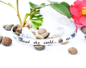 Hand Stamped - She Believed She Could, So She Did - Aluminum Cuff Bracelet - Personalized - handstamped cuff - Inspiration Bracelet