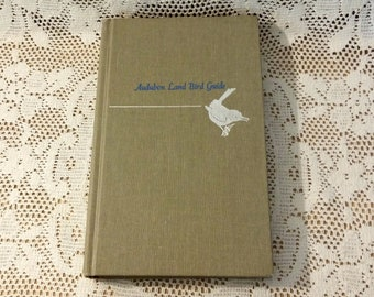 Audubon Land Bird Guide by Richard H. Pough Vintage Book