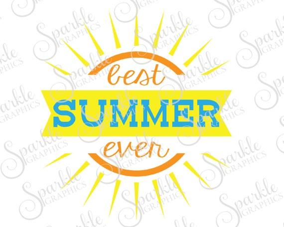 Best Summer Ever SVG Summer SVG Sun Summer Fun Beach Life ...