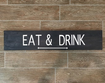Eat & Drink wooden sign