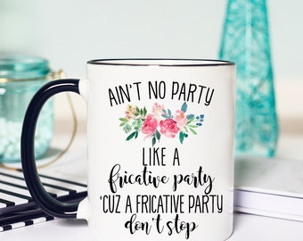 Funny SLP, SLP gifts, slp Mug, Speech Language Pathologist, Speech Therapy, Speech Therapy Mug, Gifts for Speech Therapist, coffee mug, pun