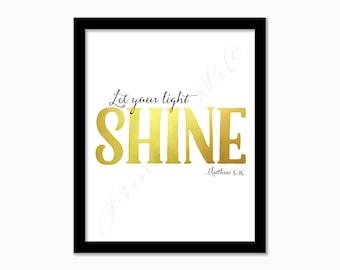 Let your light shine. Matthew 5:16 Christian artwork. 8x10 print. Instant download. PDF JPG printable. Home decor. Wall art. Inspirational.