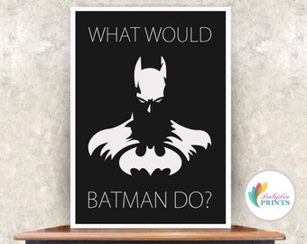Batman Print, Office Print, Batman Office Print, Superhero Print, Gift for Him, Batman Wall Art, Super Hero Wall Art, Batman Quote, Quote