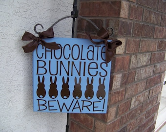 Chocolate Bunnies Beware Vinyl Lettering  Easter Decoration Vinyl Lettering ONLY