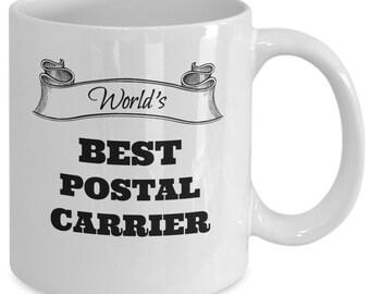 World's BEST POSTAL CARRIER - Coffee Mug - Mailman - Appreciation Gift - 11 oz white coffee tea cup
