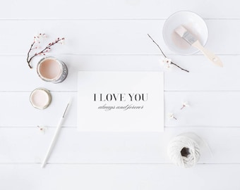 Greeting Card, Black and White, Typography Card, Elegant Card, Wedding Card, Love Card, Always and Forever, I Love You, Love You Always