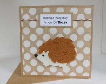 Hedgehog Birthday Card - with felt hedgehog embellishment