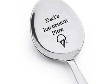 Dad's Ice Cream Plow - Ice Cream Lover -gifts for fathers from daughters--Dad's ice cream spoon- Gift for Him -Gift for Her-Gift for dad