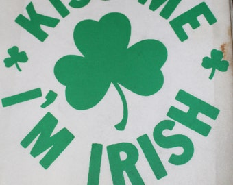 Kiss Me I'm Irish with Shamrock Heat Transfer