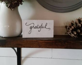 Grateful Rustic Hand Painted Wood Block Decor Mantle Decor Fall Decor Seasonal Thanksgiving Decor