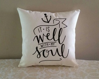 It is well with my soul   Hymn lyrics inspirational 14x14 inch decorative throw pillow   All occasion gift   Peace like a river