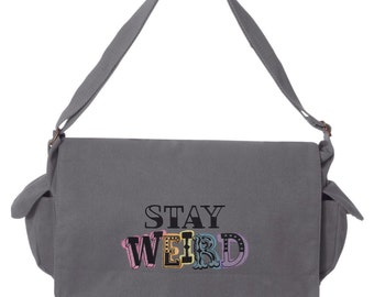 Stay Weird Embroidered Canvas Cotton Messenger Bag