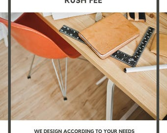 Rush Fee for Custom Design Projects