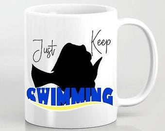Just Keep Swimming Finding Nemo Dory Disney Pixar Inspired Mug