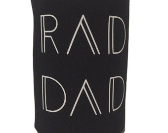 Rad Dad & Rad Mom Can and Bottle Coolie Can Cooler