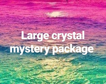Large crystal mystery package