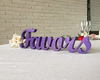 Favors wedding rustic sign, Purple metallic with GOLD dust glitter, Gold, available unpainted, painted, glittered, FREESTANDING